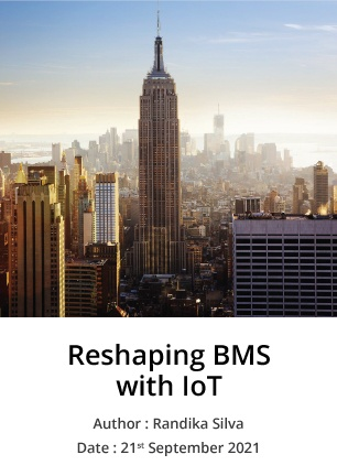 Reshaping BMS with Iot