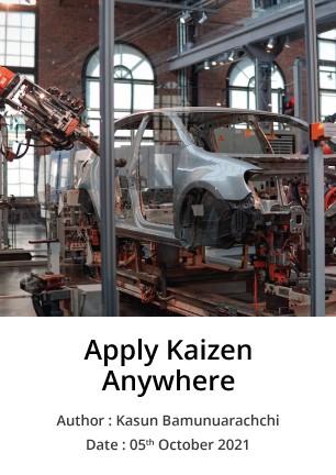 Apply Kaizen Anywhere